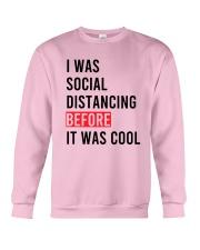 I Was Social Distancing Before It Was Cool Shirt Crewneck Sweatshirt thumbnail