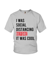 I Was Social Distancing Before It Was Cool Shirt Youth T-Shirt thumbnail