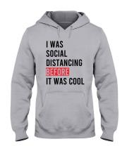 I Was Social Distancing Before It Was Cool Shirt Hooded Sweatshirt thumbnail