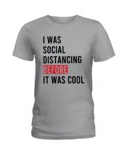 I Was Social Distancing Before It Was Cool Shirt Ladies T-Shirt thumbnail