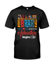 Library Where The Adventure Begins Shirt Classic T-Shirt front