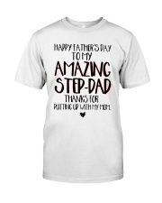 Happy Father's Day To My Amazing Step-dad Shirt Classic T-Shirt front