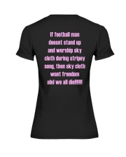 If Football Man Doesnt Stand Up Then Sky Shirt Premium Fit Ladies Tee thumbnail