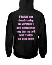 If Football Man Doesnt Stand Up Then Sky Shirt Hooded Sweatshirt thumbnail
