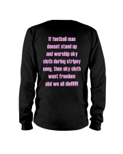 If Football Man Doesnt Stand Up Then Sky Shirt Long Sleeve Tee thumbnail