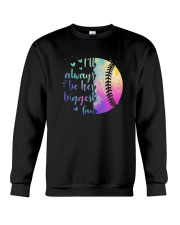 Softball I'll Always Be Her Biggest Fan Shirt Crewneck Sweatshirt thumbnail