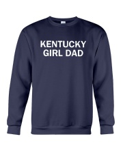 Kentucky Girl Dad Shirt Crewneck Sweatshirt thumbnail
