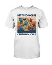 Vintage Hitting Holes Crushing Souls Shirt Classic T-Shirt front