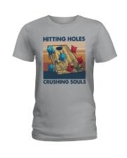 Vintage Hitting Holes Crushing Souls Shirt Ladies T-Shirt thumbnail