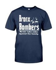 Bronx Bombers Never Take Sides Against Shirt Classic T-Shirt tile