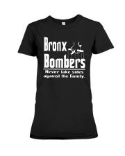 Bronx Bombers Never Take Sides Against Shirt Premium Fit Ladies Tee thumbnail