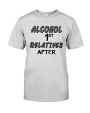 Alcohol First Relative After Shirt Premium Fit Mens Tee thumbnail