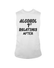 Alcohol First Relative After Shirt Sleeveless Tee thumbnail