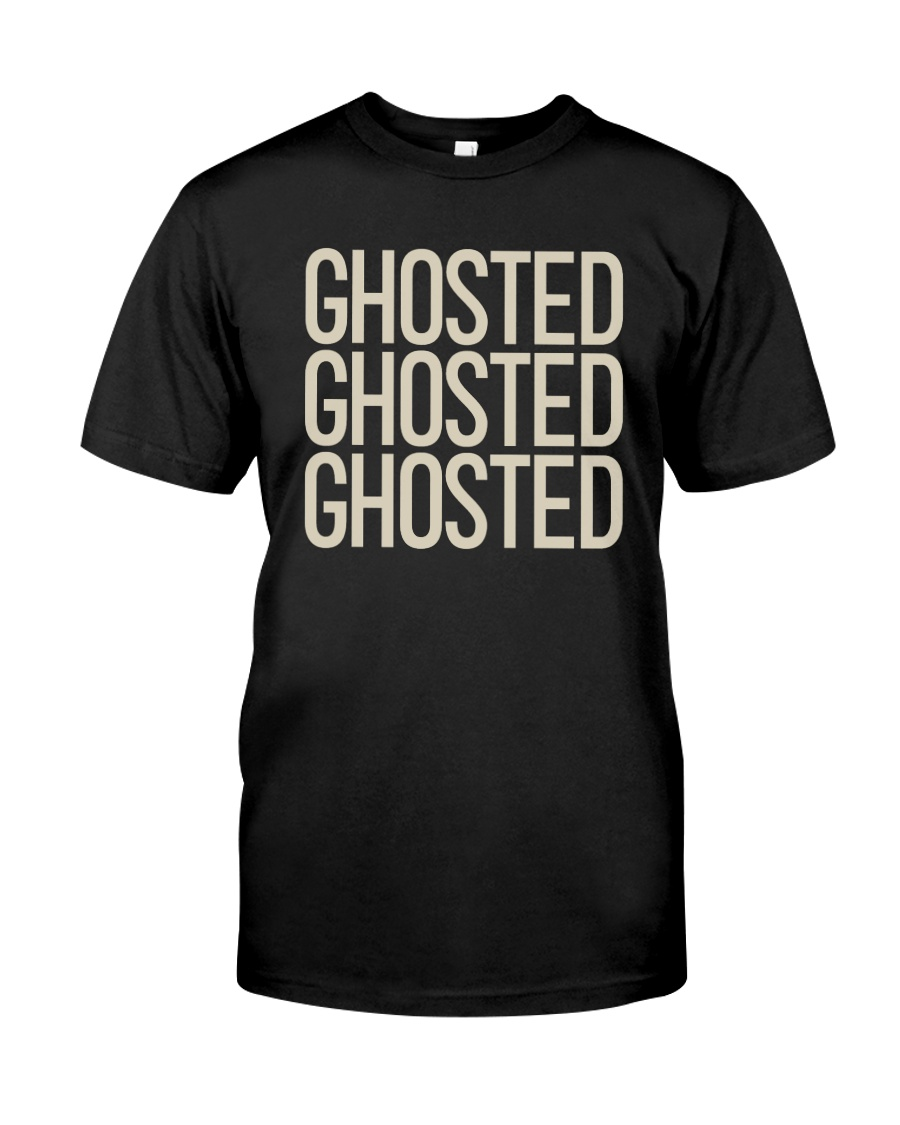 Pumped Up Ghosted Ghosted Ghosted Shirt Classic T-Shirt