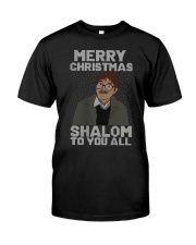 Merry Christmas Shalom To You All Shirt Classic T-Shirt front