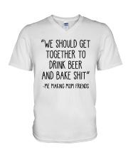 We Should Get Together To Drink Beer Shirt V-Neck T-Shirt thumbnail