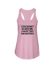 You Don't Scare Me I Have Two Daughters Shirt Ladies Flowy Tank thumbnail