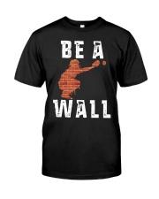 Be A Wall Shirt Premium Fit Mens Tee thumbnail