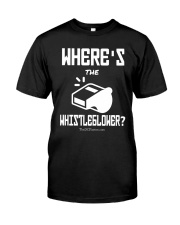 Matt Couch Where's The Whistleblower Shirt Classic T-Shirt front