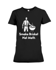 Smoke Brisket Not Meth Shirt Premium Fit Ladies Tee thumbnail