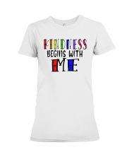 Kindness Begins With Me Shirt Premium Fit Ladies Tee thumbnail