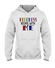 Kindness Begins With Me Shirt Hooded Sweatshirt thumbnail