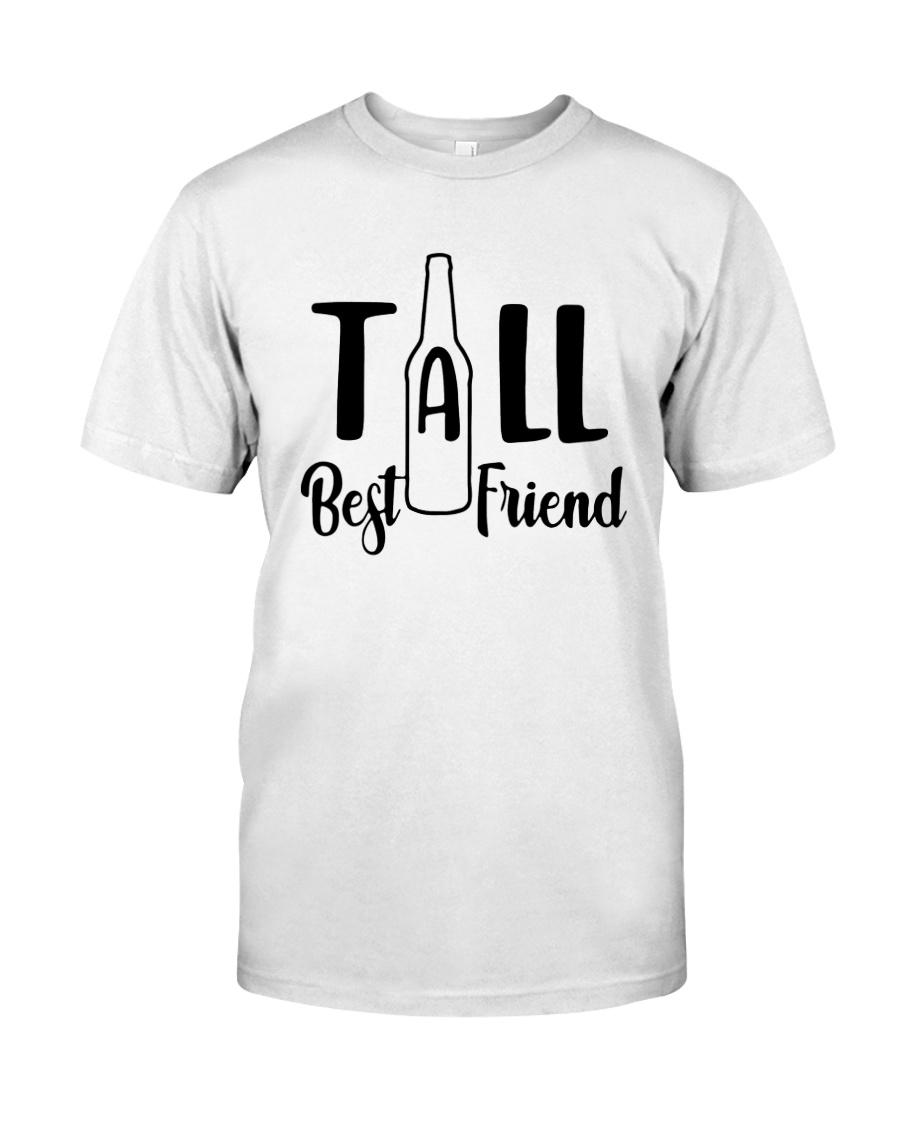 Bottle Tall Best Friend Shirt Classic T-Shirt