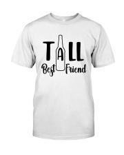Bottle Tall Best Friend Shirt Classic T-Shirt front
