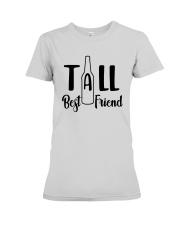 Bottle Tall Best Friend Shirt Premium Fit Ladies Tee thumbnail
