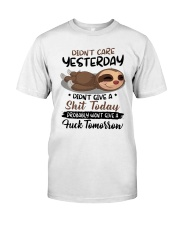 Sloth Didn't Care Yesterday Didn't Give Shit Shirt Classic T-Shirt front