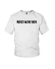 Protect Native Youth Shirt Youth T-Shirt tile