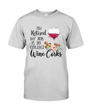 I'm Retired My Job Is To Collect Wine Corks Shirt Premium Fit Mens Tee tile