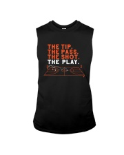 The Tip The Pass The Shot The Play Shirt Sleeveless Tee thumbnail