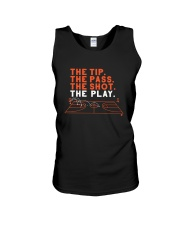 The Tip The Pass The Shot The Play Shirt Unisex Tank thumbnail