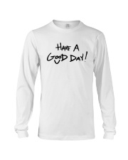 Emmy Have A Good Day Shirt Long Sleeve Tee thumbnail