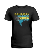 Hurricane Dorian Bahamas Strong Shirt Ladies T-Shirt thumbnail