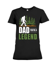 Big Foot Dad You're A Legend Shirt Premium Fit Ladies Tee thumbnail