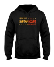 Proud To Be Human Scum T Shirt Hooded Sweatshirt tile