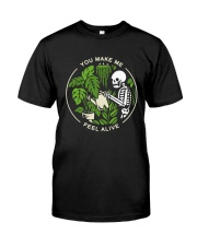 Bone You Make Me Feel Alive Shirt Classic T-Shirt front