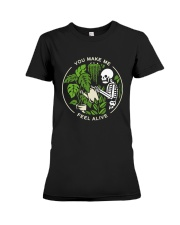 Bone You Make Me Feel Alive Shirt Premium Fit Ladies Tee thumbnail