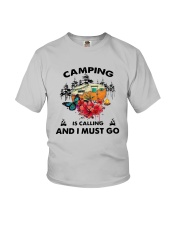 Camping Is Calling And I Must Go Shirt Youth T-Shirt thumbnail