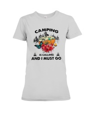 Camping Is Calling And I Must Go Shirt Premium Fit Ladies Tee thumbnail