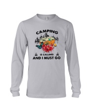 Camping Is Calling And I Must Go Shirt Long Sleeve Tee thumbnail