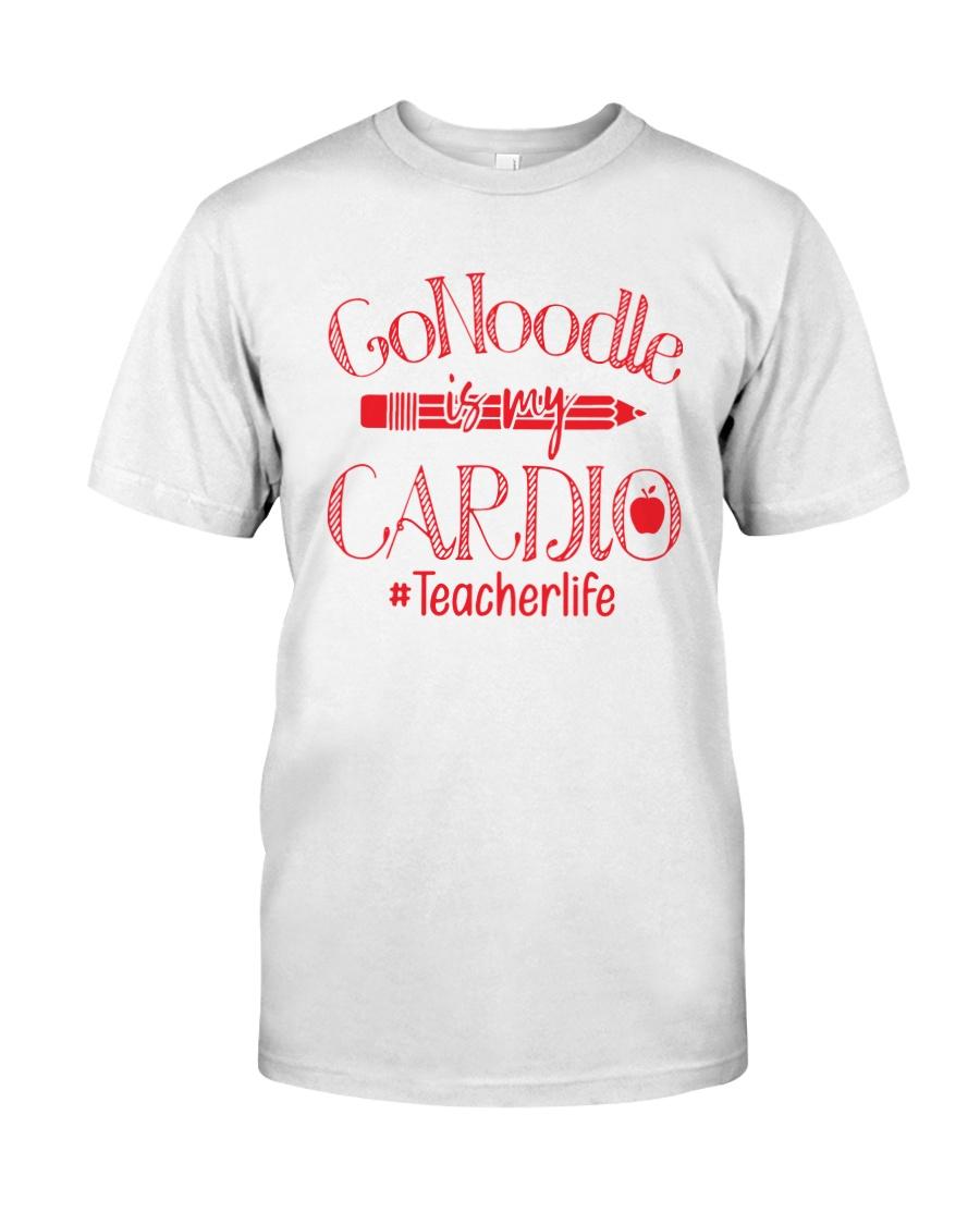 Go Noodle Is My Cardio Teacherlife Shirt Classic T-Shirt