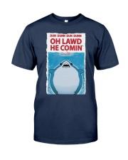 Dun Dunn Dun Dunn Oh Lawd He Comin Shirt Classic T-Shirt tile
