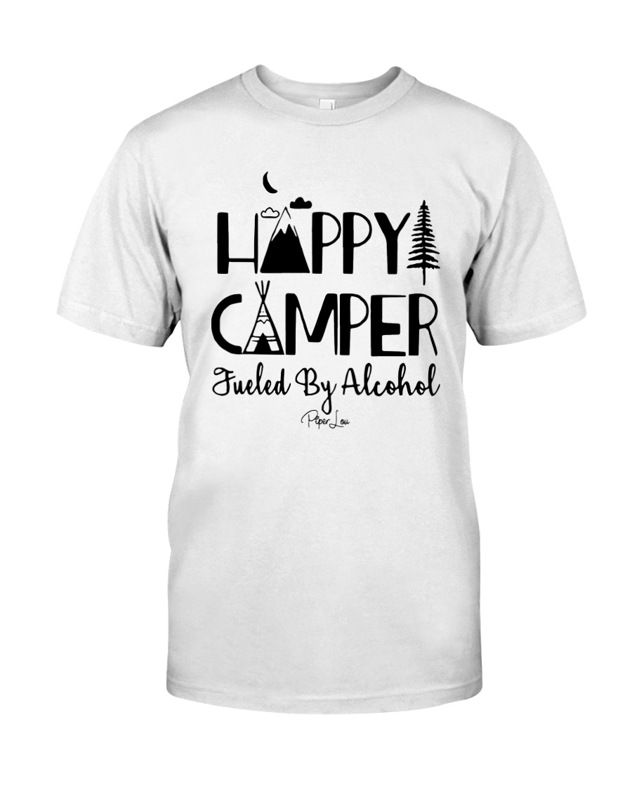 Happy Camper Fueled By Alcohol Shirt Classic T-Shirt