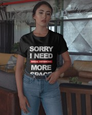 Sorry I Need Social Distancing More Space Shirt Classic T-Shirt apparel-classic-tshirt-lifestyle-05