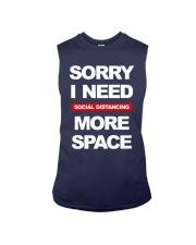 Sorry I Need Social Distancing More Space Shirt Sleeveless Tee thumbnail