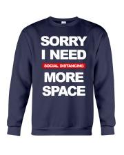 Sorry I Need Social Distancing More Space Shirt Crewneck Sweatshirt thumbnail
