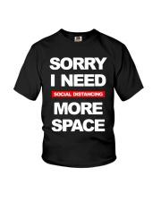 Sorry I Need Social Distancing More Space Shirt Youth T-Shirt thumbnail